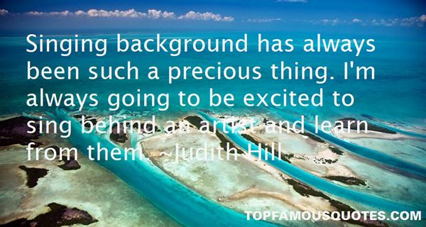Judith Hill Quotes