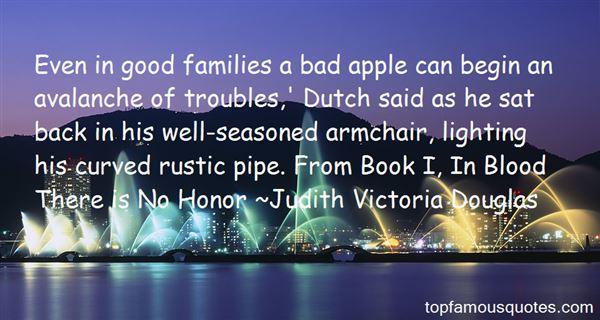 Judith Victoria Douglas Quotes