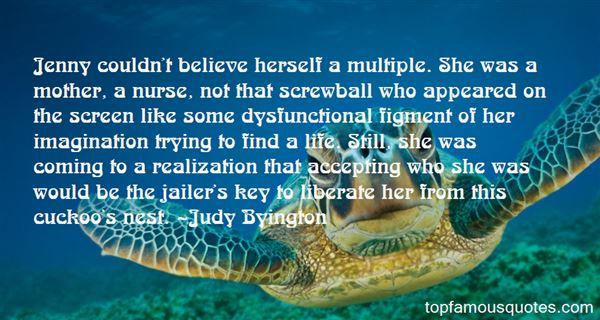 Judy Byington Quotes