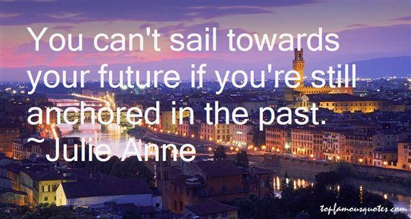 Julie Anne Quotes