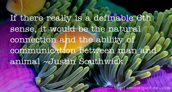 Justin Southwick Quotes