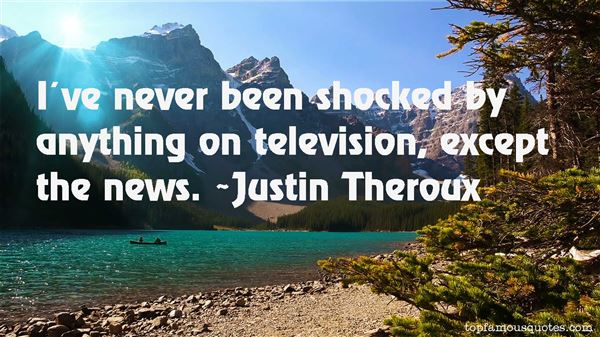 Justin Theroux Quotes