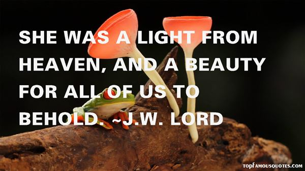 J.W. Lord Quotes