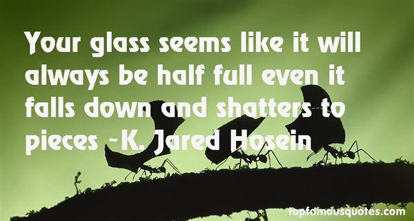 K. Jared Hosein Quotes