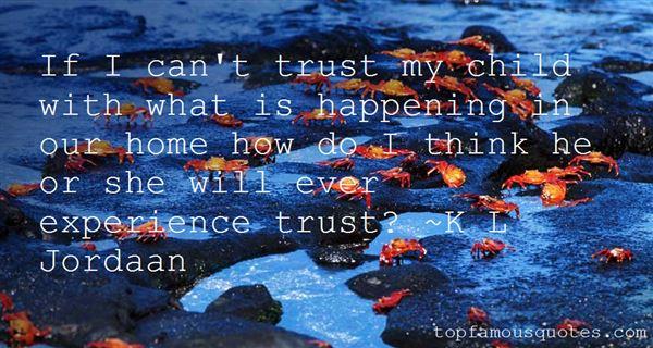 K L Jordaan Quotes