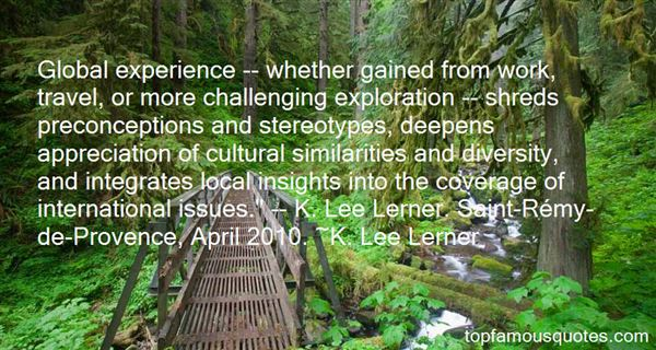 K. Lee Lerner Quotes