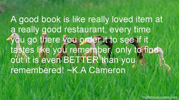 K.A Cameron Quotes