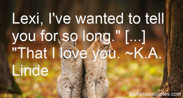 K.A. Linde Quotes