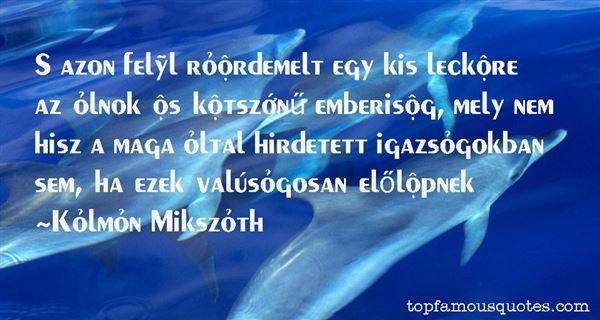 Kálmán Mikszáth Quotes
