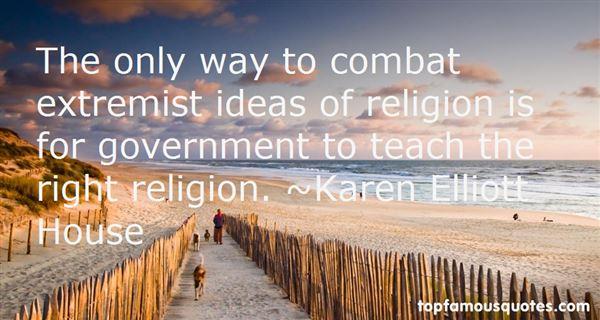 Karen Elliott House Quotes