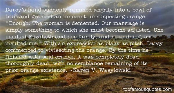 Karen V. Wasylowski Quotes