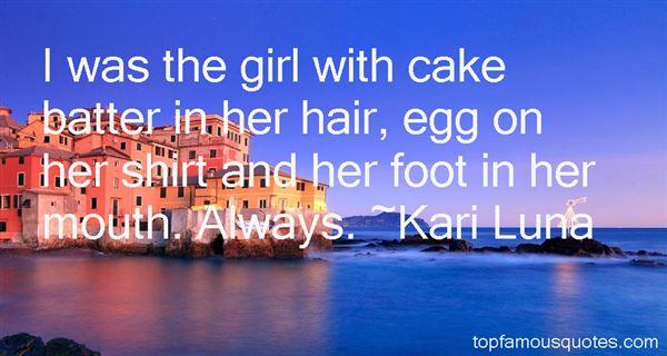 Kari Luna Quotes