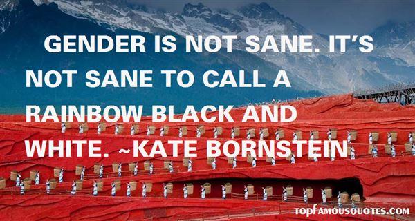 Kate Bornstein Quotes