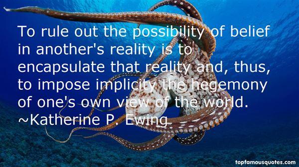 Katherine P. Ewing Quotes