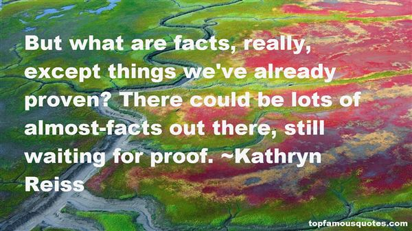 Kathryn Reiss Quotes
