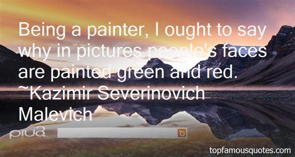 Kazimir Severinovich Malevich Quotes