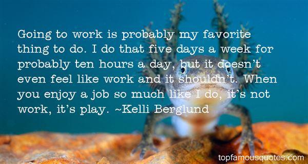 Kelli Berglund Quotes