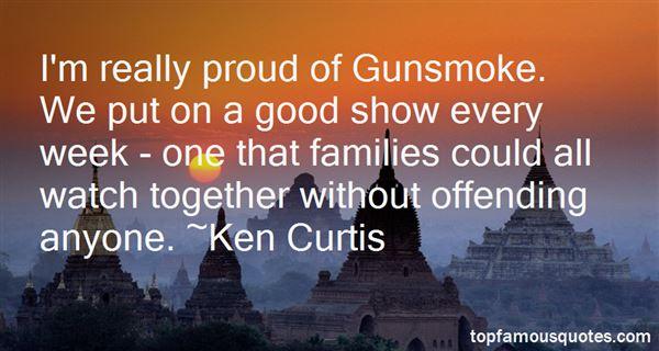 Ken Curtis Quotes