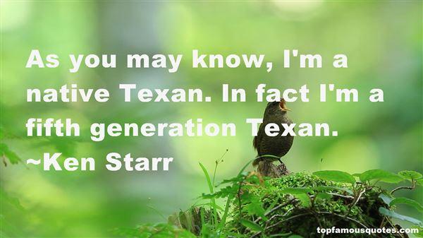 Ken Starr Quotes
