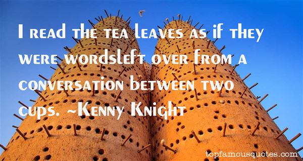 Kenny Knight Quotes