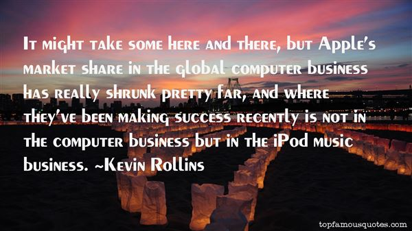 Kevin Rollins Quotes