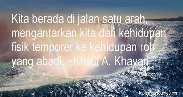Khalil A. Khavari Quotes