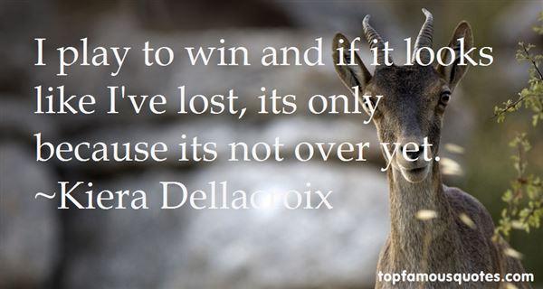 Kiera Dellacroix Quotes