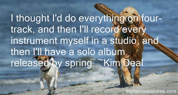 Kim Deal Quotes