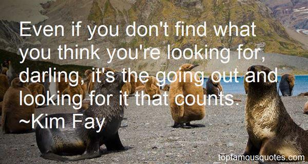 Kim Fay Quotes