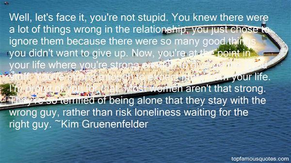 Kim Gruenenfelder Quotes