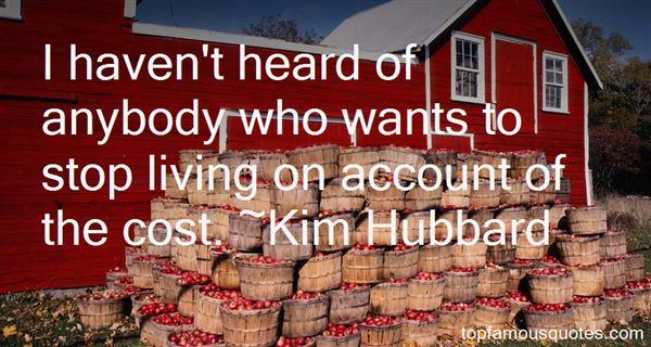 Kim Hubbard Quotes