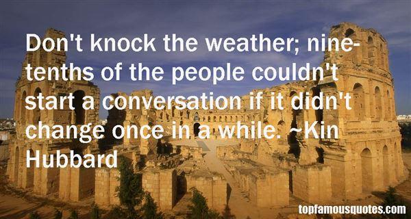 Kin Hubbard Quotes