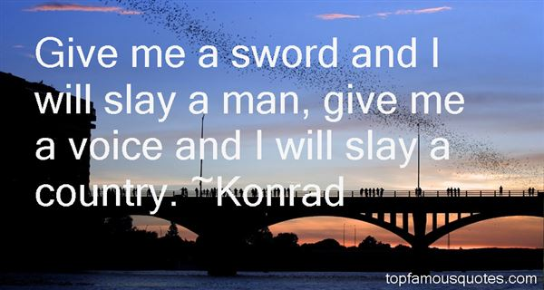 Konrad Quotes