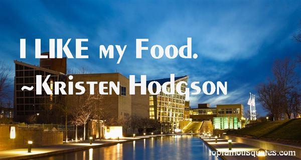 Kristen Hodgson Quotes