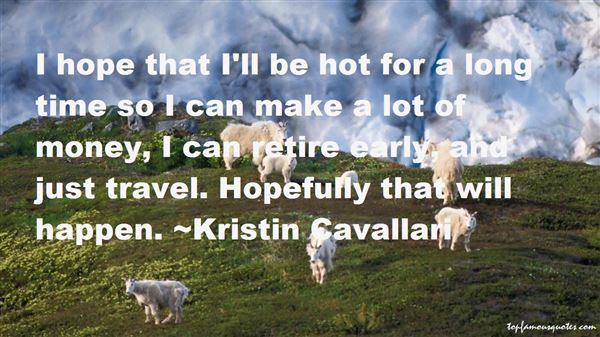 Kristin Cavallari Quotes