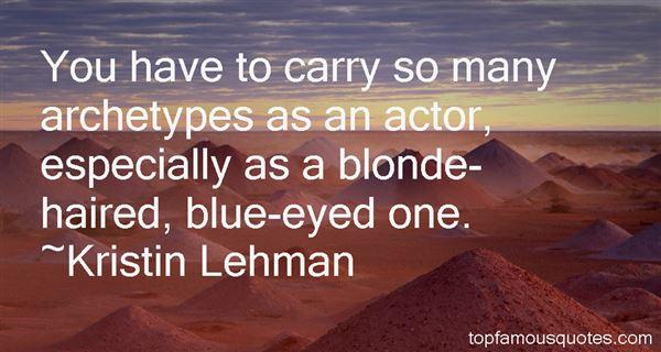 Kristin Lehman Quotes