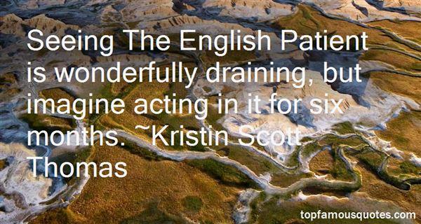 Kristin Scott Thomas Quotes