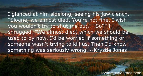 Krystle Jones Quotes