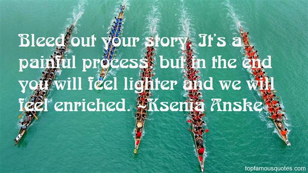 Ksenia Anske Quotes