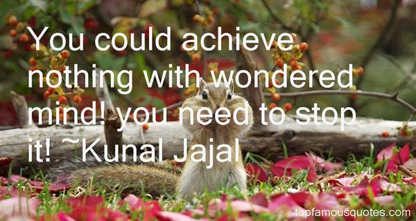 Kunal Jajal Quotes