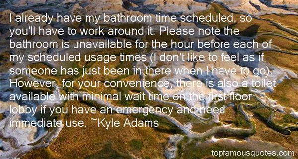 Kyle Adams Quotes