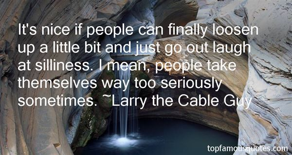 Larry The Cable Guy Quotes: Top Famous Quotes And Sayings