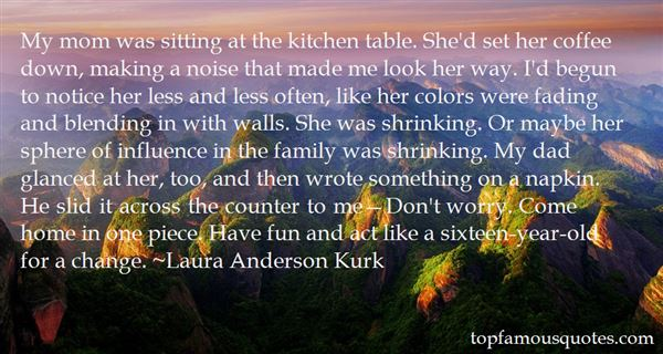 Laura Anderson Kurk Quotes