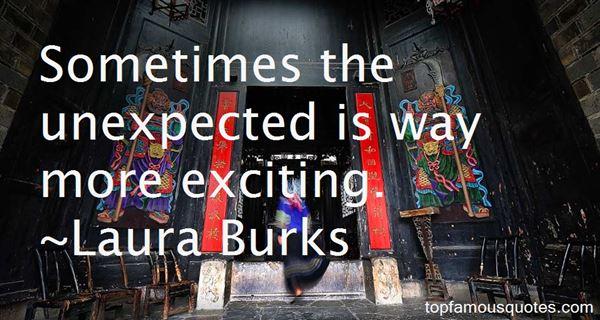 Laura Burks Quotes