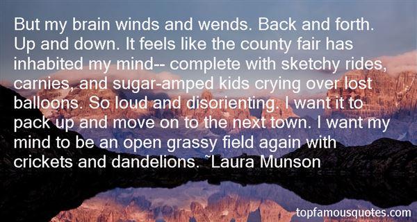 Laura Munson Quotes