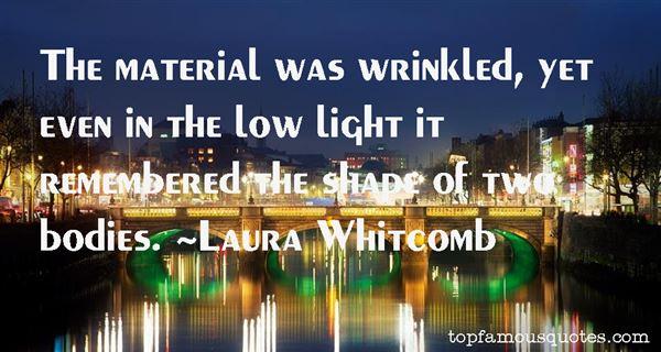 Laura Whitcomb Quotes