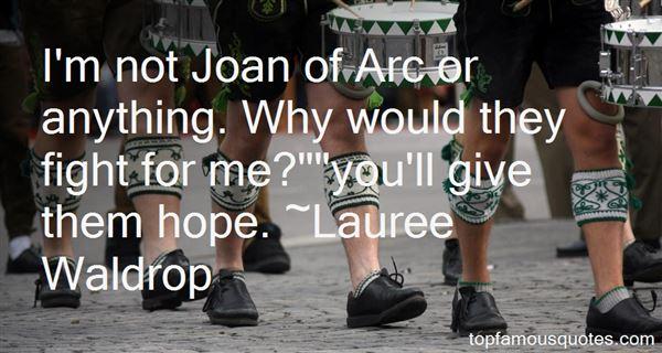 Lauree Waldrop Quotes