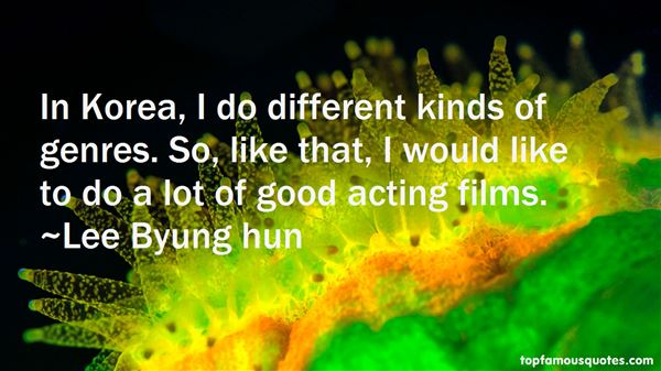 Lee Byung Hun Quotes