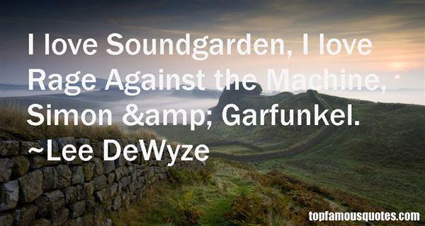 Lee DeWyze Quotes