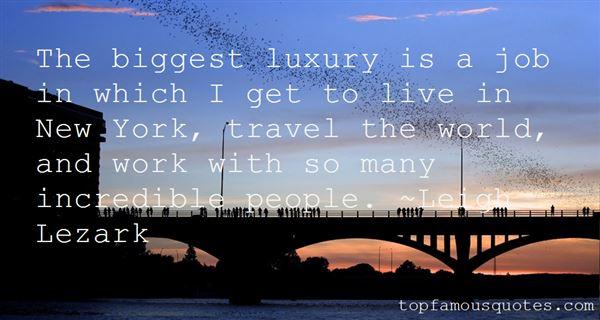 Leigh Lezark Quotes